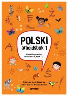 Polski 1 - cwiczenia : morsmålopplæring i polsk for barn i Norge : trinn 1 og 2